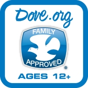 Dove Family Approved Ages 12+